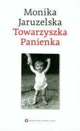 Towarzyszka Panienka - Monika Jaruzelska | mała okładka