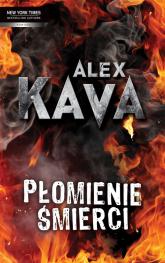Płomienie śmierci - Alex Kava | mała okładka