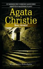 Dom zbrodni - Agata Christie | mała okładka