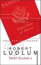 Świat Bourne'a - Robert Ludlum, Eric Lustbader | mała okładka