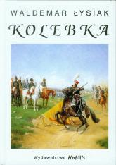 Kolebka - Waldemar Łysiak | mała okładka