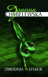 Zbrodnia w efekcie - Joanna Chmielewska | mała okładka