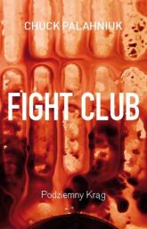 Fight Club. Podziemny Krąg - Chuck Palahniuk | mała okładka