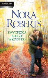 Zwycięzca bierze wszystko - Nora Roberts | mała okładka