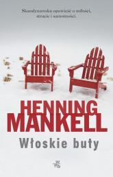 Włoskie buty - Henning Mankell | mała okładka