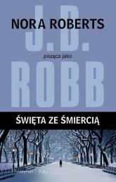 Święta ze śmiercią - J.D Robb | mała okładka