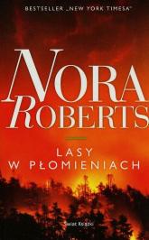 Lasy w płomieniach - Nora Roberts | mała okładka