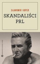 Skandaliści PRL - Sławomir Koper | mała okładka