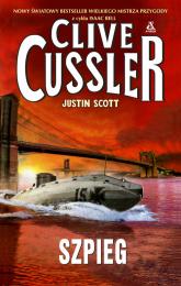 Szpieg - Clive Cussler, Justin Scott | mała okładka