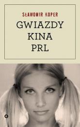 Gwiazdy kina PRL - Sławomir Koper | mała okładka