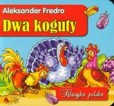 Dwa koguty - Aleksander Fredro | mała okładka
