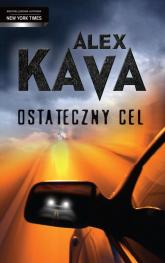 Ostateczny cel - Alex Kava | mała okładka