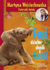 Fusi, dzielny słonik z Kenii - Martyna Wojciechowska | mała okładka