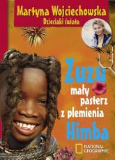 Zuzu, mały pasterz z plemienia Himba - Martyna Wojciechowska | mała okładka
