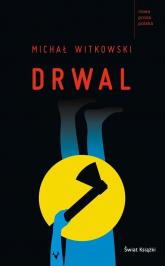 Drwal - Michał Witkowski | mała okładka