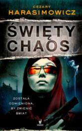 Święty Chaos - Cezary Harasimowicz | mała okładka