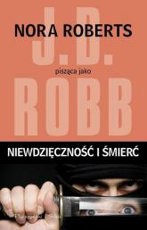 Niewdzięczność i śmierć - J.D. Robb | mała okładka