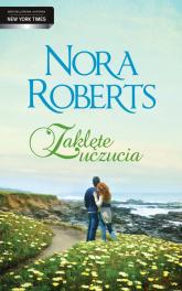 Zaklęte uczucia - Nora Roberts | mała okładka