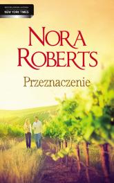 Przeznaczenie - Nora Roberts | mała okładka