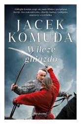 Wilcze gniazdo - Jacek Komuda | mała okładka