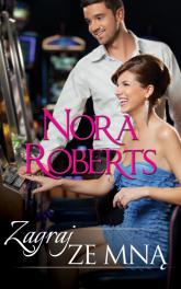 Zagraj ze mną - Nora Roberts | mała okładka