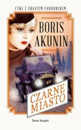 Czarne miasto - Boris Akunin | mała okładka