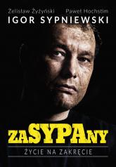 Zasypany. Życie na zakręcie - Igor Sypniewski, Paweł Hochstim | mała okładka