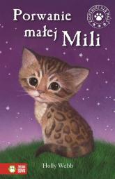 Porwanie małej Mili - Holly Webb | mała okładka