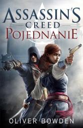 Assassin`s Creed. Pojednanie - Oliver Bowden | mała okładka