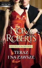 Teraz i zawsze - Nora Roberts  | mała okładka