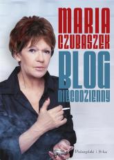 Blog niecodzienny - Maria Czubaszek | mała okładka