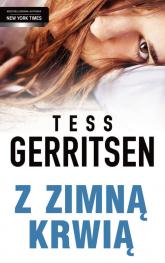 Z zimną krwią - Tess Gerritsen | mała okładka