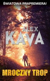 Mroczny trop - Alex Kava | mała okładka