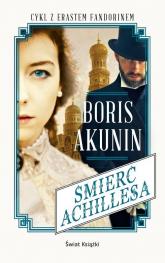 Śmierć Achillesa - Boris Akunin | mała okładka