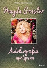 Magda Gessler. Autobiografia apetyczna - Magda Gessler, Magda Żakowska | mała okładka
