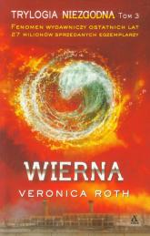 Wierna - Veronica Roth | mała okładka