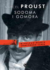 Sodoma i Gomora. W poszukiwaniu straconego czasu - Marcel Proust | mała okładka