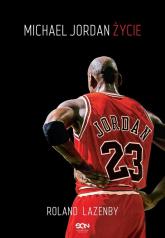 Michael Jordan. Życie - Roland Lazenby | mała okładka