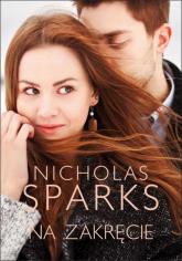 Na zakręcie - Nicholas Sparks | mała okładka