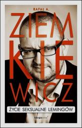 Życie seksualne lemingów -  Rafał A. Ziemkiewicz | mała okładka