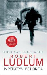 Imperatyw Bourne'a - Robert Ludlum, Eric Van  Lustdebar | mała okładka