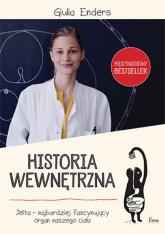 Historia wewnętrzna. Jelita - Giulia Enders | mała okładka