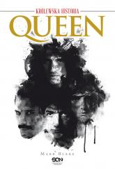 Queen. Królewska historia - Mark Blake | mała okładka