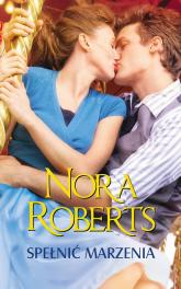 Spełnić marzenia - Nora Roberts | mała okładka
