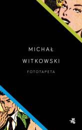 Fototapeta - Michał Witkowski | mała okładka