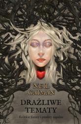 Drażliwe tematy - Neil Gaiman | mała okładka