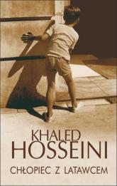 Chłopiec z latawcem - Hosseini Khaled | mała okładka