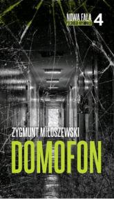 Domofon - Zygmunt Miłoszewski | mała okładka