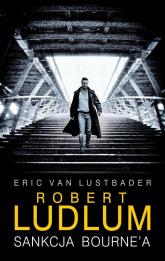 Sankcja Bourne'a - Eric Lustbader, Robert Ludlum | mała okładka
