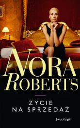 Życie na sprzedaż - Nora Roberts | mała okładka